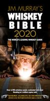 Jim Murray's Whiskey Bible 2020: North American Edition 0993298656 Book Cover