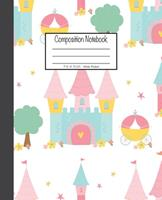 Composition Notebook: 7.5x9.25, Wide Ruled Colorful Princess Castle 1676892974 Book Cover
