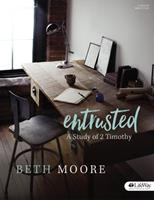 Entrusted - Bible Study Book: A Study of 2 Timothy 1430055006 Book Cover