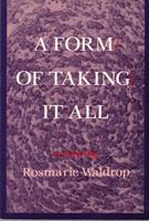 Form of Taking It All 0882680919 Book Cover