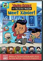 Xavier Riddle and the Secret Museum: Meet Xavier!