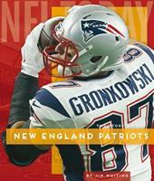 New England Patriots 1640261508 Book Cover