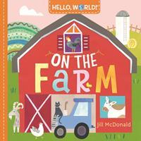 Hello, World! on the Farm 0593378725 Book Cover