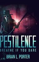 Pestilence: Large Print Hardcover Edition 1034245163 Book Cover