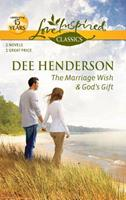 The Marriage Wish / God's Gift 0373651511 Book Cover