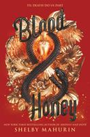 Blood & Honey 0062878085 Book Cover