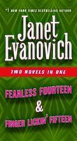 Fearless Fourteen & Finger Lickin' Fifteen: Two Novels in One