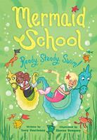 Ready, Steady, Swim (Mermaid School 3) 1419745239 Book Cover