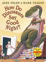 How Do Dinosaurs Say Good Night? Book Cover