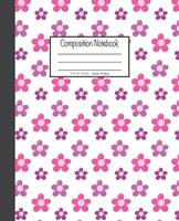 Composition Notebook: 7.5x9.25, Wide Ruled Pink Flowers 1676893032 Book Cover