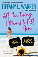All the Things I Meant to Tell You 1496723716 Book Cover