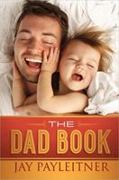 The Dad Book 0736963588 Book Cover