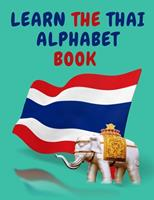 Learn the Thai Alphabet Book.Educational Book for Beginners, Contains; the Thai Consonants and Vowels. 1006879331 Book Cover