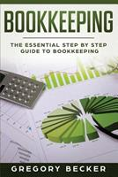 Bookkeeping: The Essential Step by Step Guide to Bookkeeping 1081676205 Book Cover