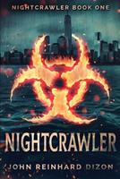 Nightcrawler (Nightcrawler Book 1) 1715622510 Book Cover