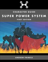 Super Power System: Character Guide 1693208636 Book Cover