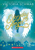 Everyday Angel: Three Novels 1338575597 Book Cover