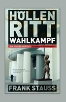 Hllenritt Wahlkampf: Ein Insider-Bericht 3347384598 Book Cover