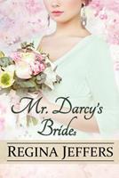MR. DARCY'S BRIDEs: A Pride and Prejudice Vagary 1974028321 Book Cover