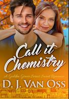 Call It Chemistry: Premium Hardcover Edition 1034210890 Book Cover