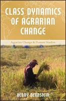 Class Dynamics of Agrarian Change 1565493567 Book Cover