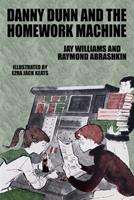 Danny Dunn and the Homework Machine 0590468901 Book Cover