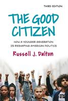 The Good Citizen: How a Younger Generation is Reshaping American Politics 1604265566 Book Cover