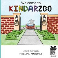 Welcome to KINDARZOO 1737728303 Book Cover