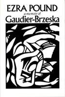 Gaudier-Brzeska: A Memoir 0811205274 Book Cover