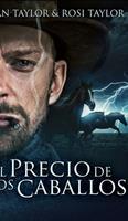 El Precio De Los Caballos 103457115X Book Cover
