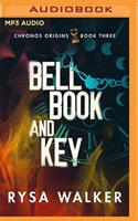 Bell, Book, and Key 1713607913 Book Cover