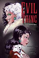 Evil Thing: The Graphic Novel: A Villains Graphic Novel 1368076106 Book Cover