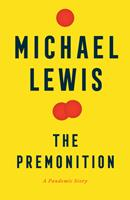 The Premonition: A Pandemic Story 0393881555 Book Cover