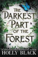 The Darkest Part of the Forest 031621308X Book Cover