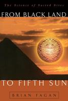 From Black Land to Fifth Sun (Helix Books) 0201959917 Book Cover