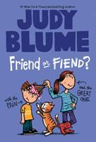 Friend or Fiend? with the Pain and the Great One 0385733089 Book Cover