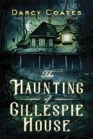 The Haunting of Gillespie House 172822179X Book Cover