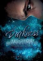 Darkness - Leuchtende Dunkelheit: Tsunami der Gefühle 3753472565 Book Cover