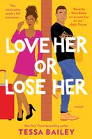 Love Her or Lose Her 0063004356 Book Cover