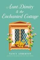 Aunt Dimity and the Enchanted Cottage 0593295773 Book Cover