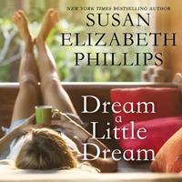 Dream a Little Dream Lib/E 1094158356 Book Cover