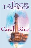A Tender Tomorrow 0759550093 Book Cover