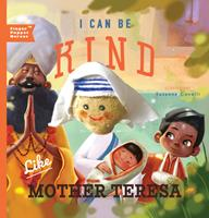 I Can Be Kind Like Mother Teresa 1641705590 Book Cover