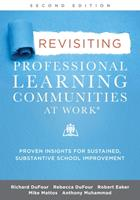 Revisiting Professional Learning Communities at Work®: Proven Insights for Sustained, Substantive School Improvement, Second Edition 1952812577 Book Cover