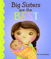 Big Sisters Are the Best 1404871381 Book Cover
