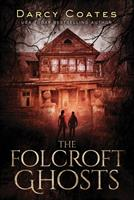 The Folcroft Ghosts 0992594936 Book Cover