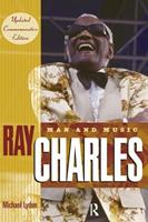 Ray Charles: Man and Music 1573221325 Book Cover