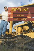 PIPELINE: A Novel 1719982791 Book Cover