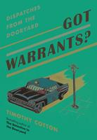 Got Warrants?: Dispatches from a Maine Police Department