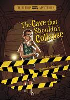 The Cave That Shouldn't Collapse 1434234304 Book Cover